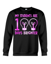 MY STUDENTS ARE 100 DAYS BRIGHTER Crewneck Sweatshirt thumbnail