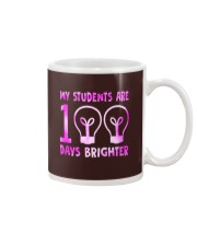 MY STUDENTS ARE 100 DAYS BRIGHTER Mug thumbnail