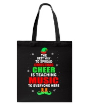SPREAD CHRISTMAS CHEER IS TEACHING MUSIC Tote Bag thumbnail