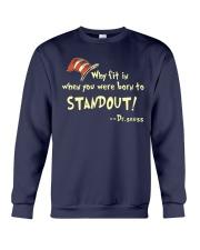 Were Born to Standout Crewneck Sweatshirt thumbnail