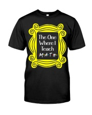 I Teach Math Classic T-Shirt tile