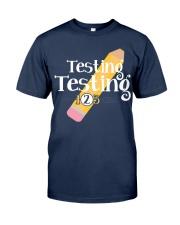 Testing Testing 123 Classic T-Shirt tile