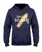 Testing Testing 123 Hooded Sweatshirt thumbnail