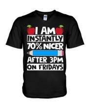 I AM INSTANTLY 70 NICER AFTER 3PM ON FRIDAYS V-Neck T-Shirt thumbnail
