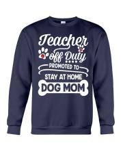 Teacher off Duty Crewneck Sweatshirt thumbnail