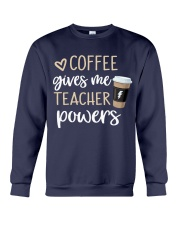 Coffee Gives Me Teacher Powers Crewneck Sweatshirt thumbnail