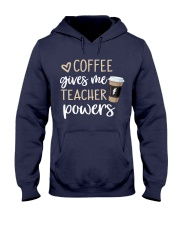 Coffee Gives Me Teacher Powers Hooded Sweatshirt thumbnail