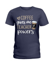Coffee Gives Me Teacher Powers Ladies T-Shirt thumbnail