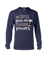 Coffee Gives Me Teacher Powers Long Sleeve Tee thumbnail
