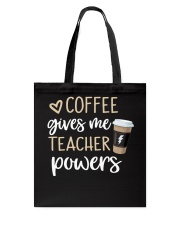 Coffee Gives Me Teacher Powers Tote Bag thumbnail