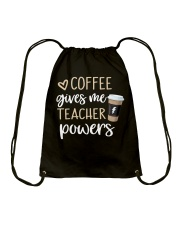 Coffee Gives Me Teacher Powers Drawstring Bag thumbnail