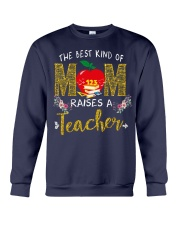 The best kind Of Mom - Teacher Crewneck Sweatshirt thumbnail
