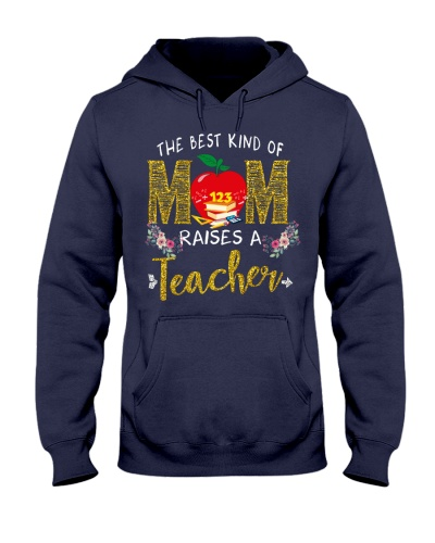 The best kind Of Mom - Teacher