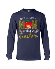 The best kind Of Mom - Teacher Long Sleeve Tee thumbnail