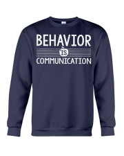 BEHAVIOR IS COMMUNICATION Crewneck Sweatshirt thumbnail