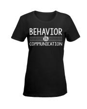 BEHAVIOR IS COMMUNICATION Ladies T-Shirt women-premium-crewneck-shirt-front