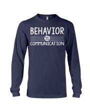 BEHAVIOR IS COMMUNICATION Long Sleeve Tee thumbnail