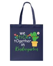 We Stick together in Kindergarten Tote Bag thumbnail