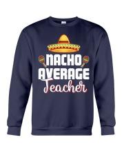 Nacho Average Teacher Crewneck Sweatshirt thumbnail