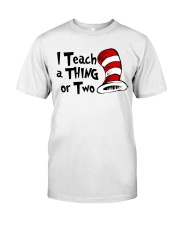 I Teach a Thing or Two Classic T-Shirt thumbnail