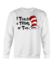 I Teach a Thing or Two Crewneck Sweatshirt tile