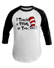 I Teach a Thing or Two Baseball Tee tile