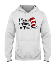 I Teach a Thing or Two Hooded Sweatshirt thumbnail