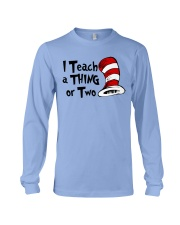 I Teach a Thing or Two Long Sleeve Tee thumbnail