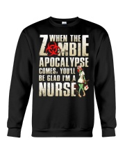 You'll be glad I'm a Nurse Crewneck Sweatshirt tile