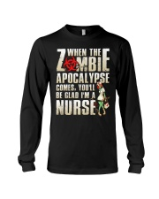 You'll be glad I'm a Nurse Long Sleeve Tee thumbnail