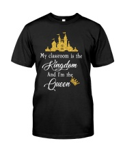 My class is the kingdom Classic T-Shirt front