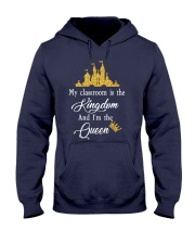 My class is the kingdom Hooded Sweatshirt front