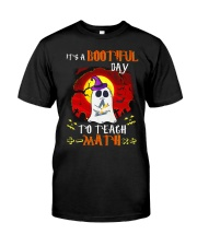 Bootiful Day To Teach Math Classic T-Shirt front