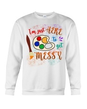 I'm just Here to get Messy Crewneck Sweatshirt thumbnail