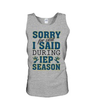SORRY FOR WHAT I SAID DURING IEP SEASON Unisex Tank tile