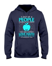 5 OUT OF 4 PEOPLE STRUGGLE WITH MATH  Hooded Sweatshirt thumbnail