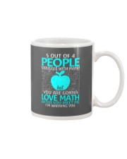 5 OUT OF 4 PEOPLE STRUGGLE WITH MATH  Mug tile