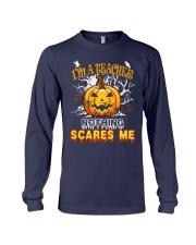I'm a Teacher nothing scare me Long Sleeve Tee thumbnail