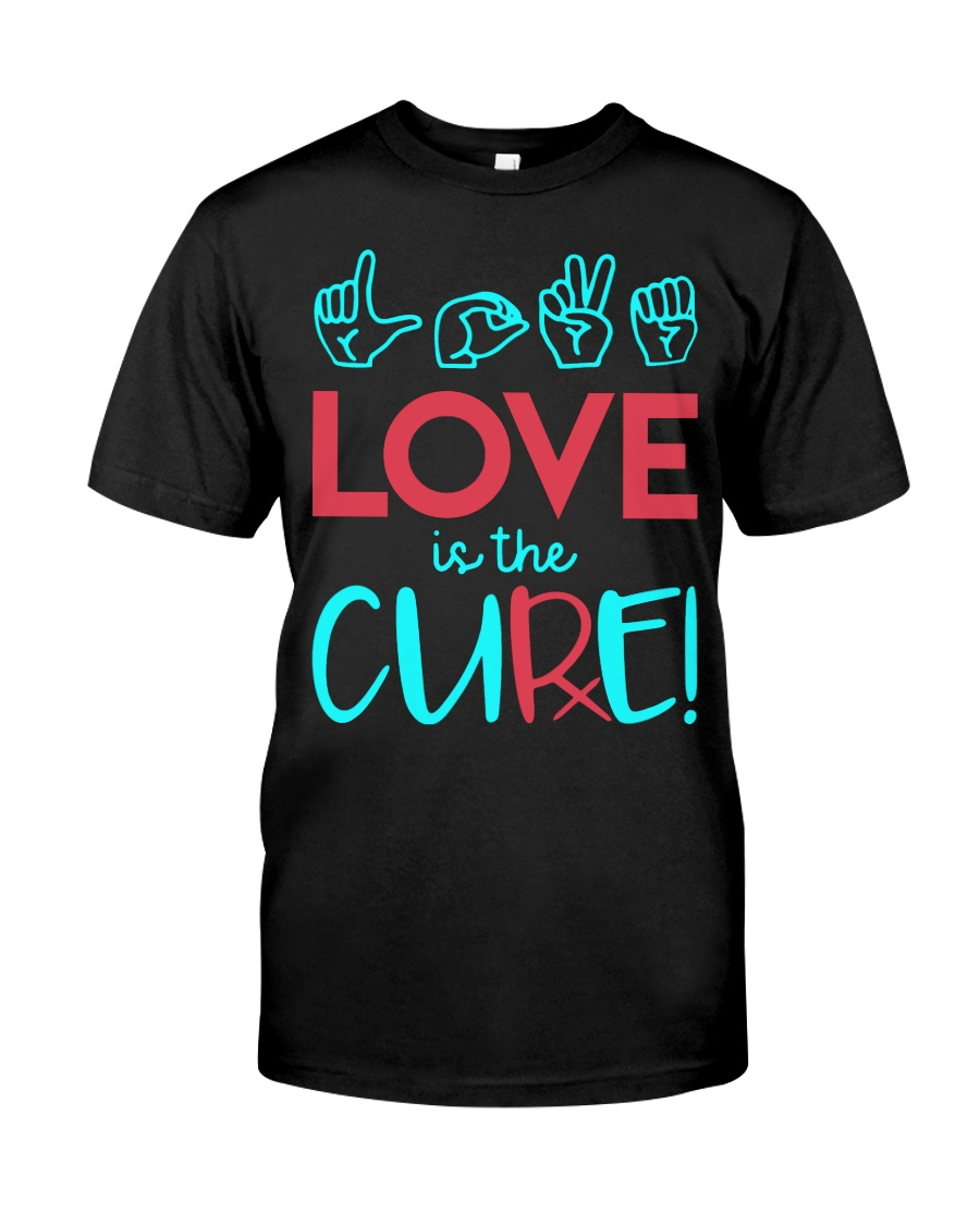 Love is the Cure Classic T-Shirt showcase