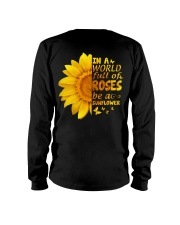 In a world full of roses be a sunflower Long Sleeve Tee thumbnail