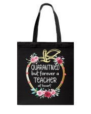 QUARANTINED - Teacher at heart Tote Bag thumbnail