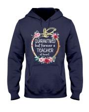 QUARANTINED - Teacher at heart Hooded Sweatshirt thumbnail