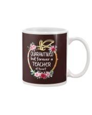 QUARANTINED - Teacher at heart Mug thumbnail