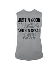 JUST A GOOD TEACHER WITH A GREAT CLASS Sleeveless Tee thumbnail