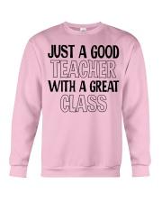 JUST A GOOD TEACHER WITH A GREAT CLASS Crewneck Sweatshirt thumbnail