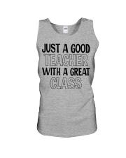 JUST A GOOD TEACHER WITH A GREAT CLASS Unisex Tank thumbnail
