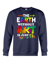 The earth without art is just Crewneck Sweatshirt thumbnail