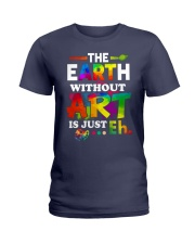 The earth without art is just Ladies T-Shirt thumbnail