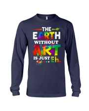 The earth without art is just Long Sleeve Tee thumbnail