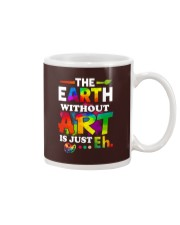 The earth without art is just Mug thumbnail